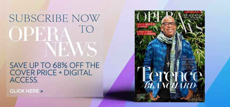 Subscribe now to OperaNews. Save up to 68% off the cover price + digital access. Click to learn more.